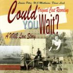 Could You Wait Original Cast Recording
