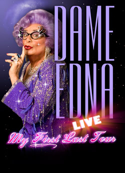 Dame Edna - My First Last Tour