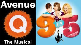 Avenue Q &amp; 9 To 5